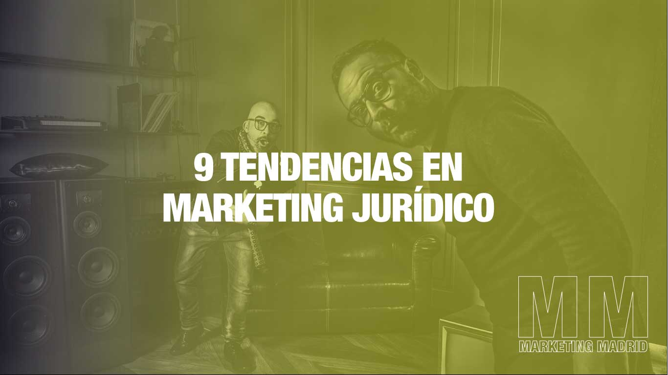 9 tendencias en marketing juridico