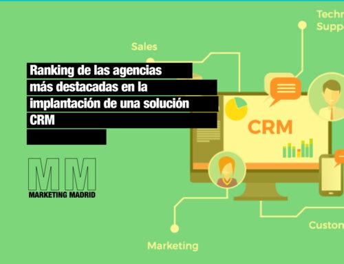 Ranking de las agencias más destacadas en la implantación de CRM