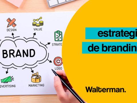 5 pasos para llevar a cabo una estrategia de branding exitosa